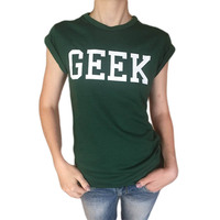 Summer Style Geek Letter Print T Shirt Women New Casual O Neck Slim T Shirts For