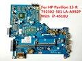 Para hp pavilion 15-r laptop motherboard 792302-501 com i7-4510u la-a992p ddr3 100% testado navio rápido