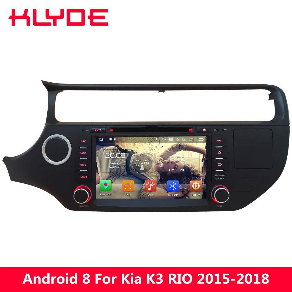 KLYDE 8 Octa Core PX5 4 г Android 8,0 4 ГБ Оперативная память 32 ГБ Встроенная память dvd плеер автомобиля радио gps навигации для KIA K3 Рио 2015 2016 2017 2018