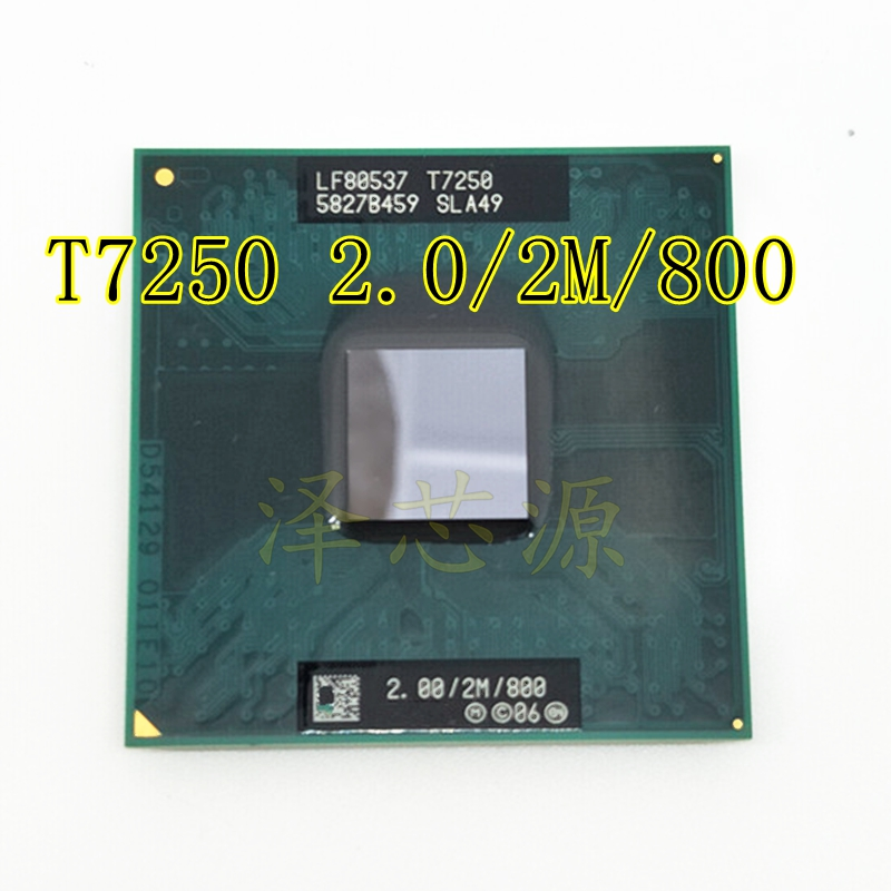 G Laptop CPU T7250 SLA49 2.0G/2M/800 Official Version Scrattered Pieces CPU Processor