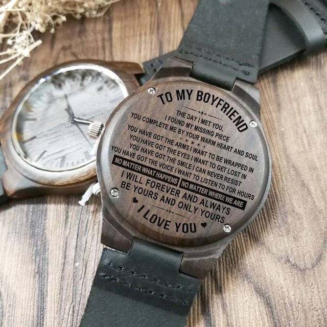 TO MY BOYFRIEND I WILL FOREVER AND ALWAYS BE YOURS AND ONLY YOURS ENGRAVED WOODEN WATCH