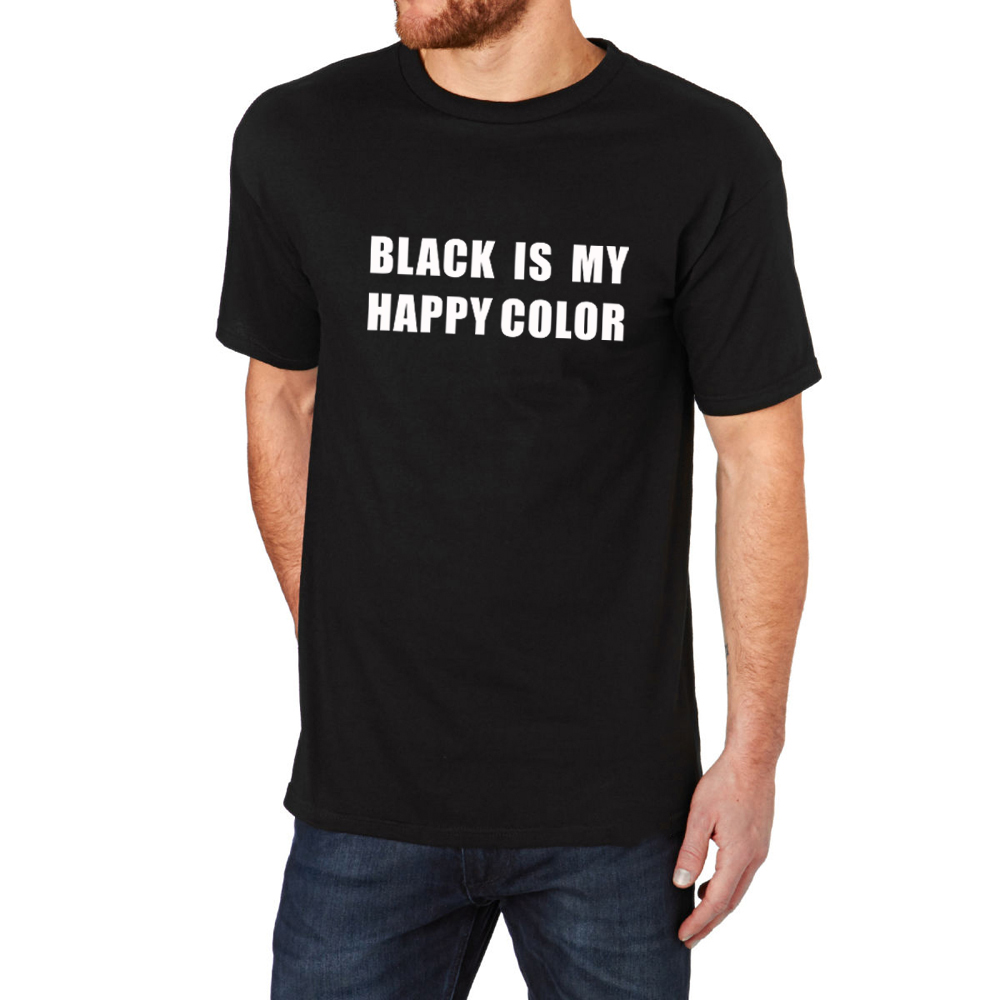 T shirt black is my happy color - Loo Show Black Is My Happy Color Crew T Shirt Men Tee China