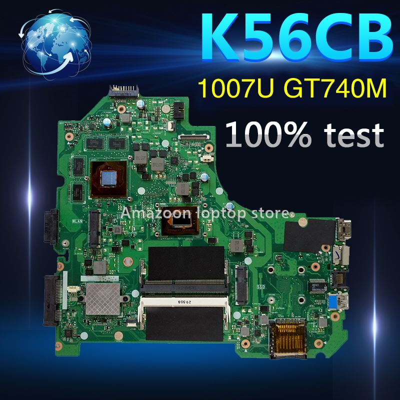 Amazoon K56CB Laptop motherboard for ASUS K56CB K56CM K56C A56C S550CB S550C Test original mainboard 1007U GT740M/2GBAmazoon K56CB Laptop motherboard for ASUS K56CB K56CM K56C A56C S550CB S550C Test original mainboard 1007U GT740M/2GB