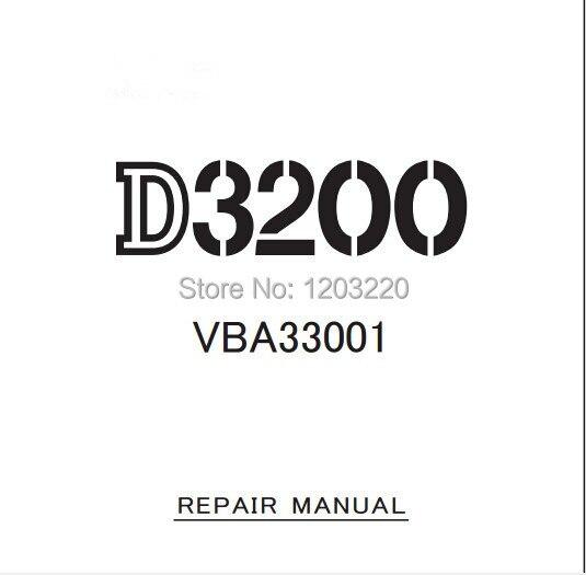 hot selling d3200 repairing manual for nikon digital camera on rh aliexpress com nikon d3100 repair manual nikon d3200 service manual
