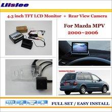 "Liislee для Mazda MPV 2000~ 2006 автомобильная парковочная камера+ 4,"" ЖК-монитор NTSC PAL = 2 в 1 система парковки заднего вида"