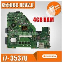 X550CC SAMXINNO Para ASUS X550CC X550CL placa madre Del Ordenador Portátil mainboard REV2.0 con cpu i7 4 GB de memoria DDR3 100{b66f97c74c1839b1a09f75b76f8ff94b4be89402a59f3f6af297773abde5ad92} probado