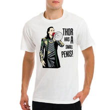 LOKI Thor Ragnarok Avangers Asgard Small Penis Funny Gift I Do What Want T-shirt New T Shirts Funny Tops Tee New Plus Size(China)