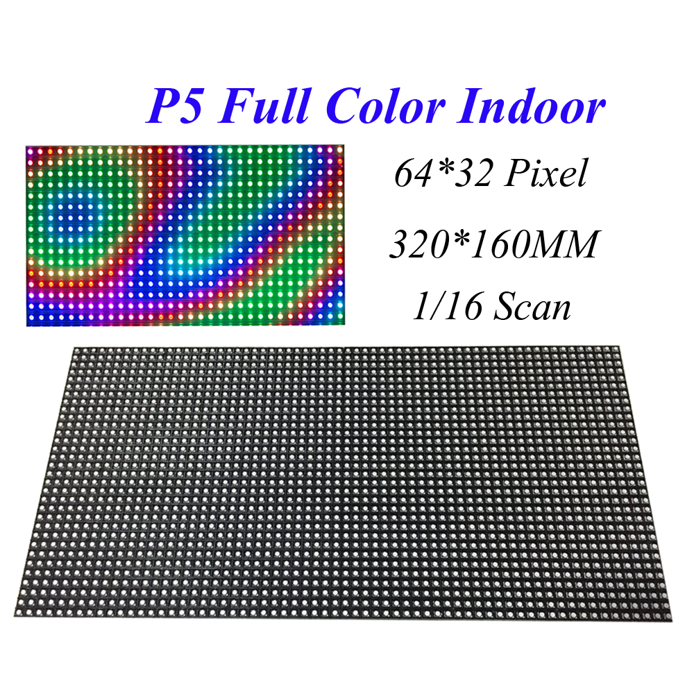 100PCS LED Module Screen Display P5 320 160MM 64 32 Dots 1 16 Scan Full Color