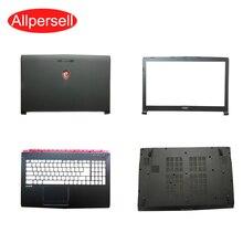 Laptop For MSI GP72 Top cover/palmrest case/bottom shell/ Screen frame