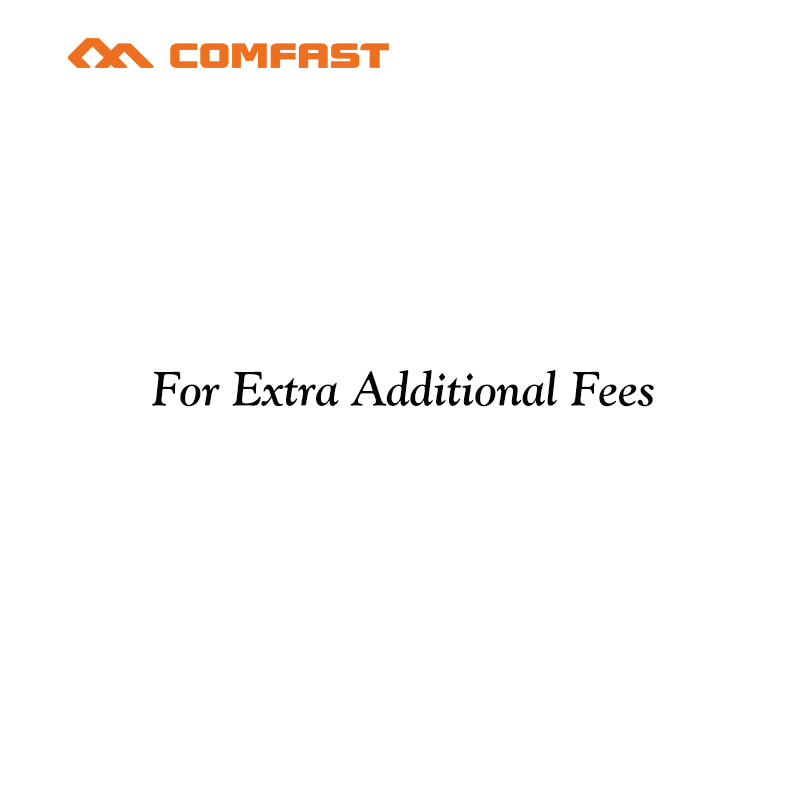 COMFAST Extra Fees Link For Rush Fees Custom Fee And Shipping Fee