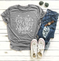 Let Your Light Shine matthew 5:16 Christian T-Shirt Religious Clothes Slogan Believers Faith Casual Tops Stylish Grunge Outfits