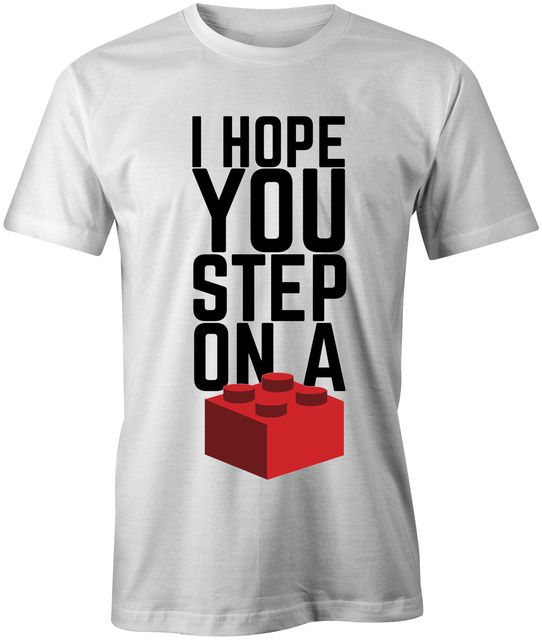 US $11 89 15% OFF|I Hope You Step On a Brick Mens T Shirt Lego Funny Unisex  Joke Gift Present Tee Cool Casual pride t shirt men Unisex-in T-Shirts