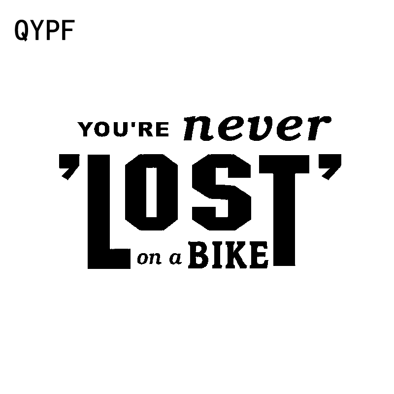 QYPF 15CM*8.1CM Personality You're Never Lost On A <font><b>Bike</b></font> Car <font><b>Sticker</b></font> Decal Black Silver Vinyl C15-3158 image