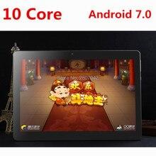 DHL Бесплатная доставка 10 дюймов Tablet PC Дека core 4 ГБ Оперативная память 128 ГБ Встроенная память Dual SIM карты Android 7.0 GPS Планшетный ПК 10 10.1 + подарки