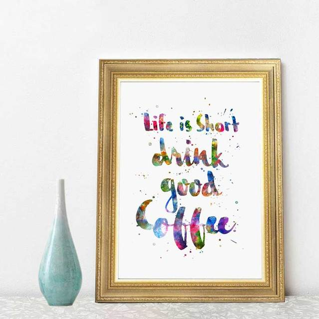 Life Is Short Drink Good Coffee Quotes Watercolor Hand Lettering