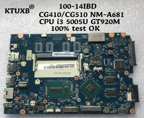 KTUXB CG410 CG510 NM A681 motherboard for Lenovo 100 14IBD notebook motherboard CPU i3 5005U GT920M