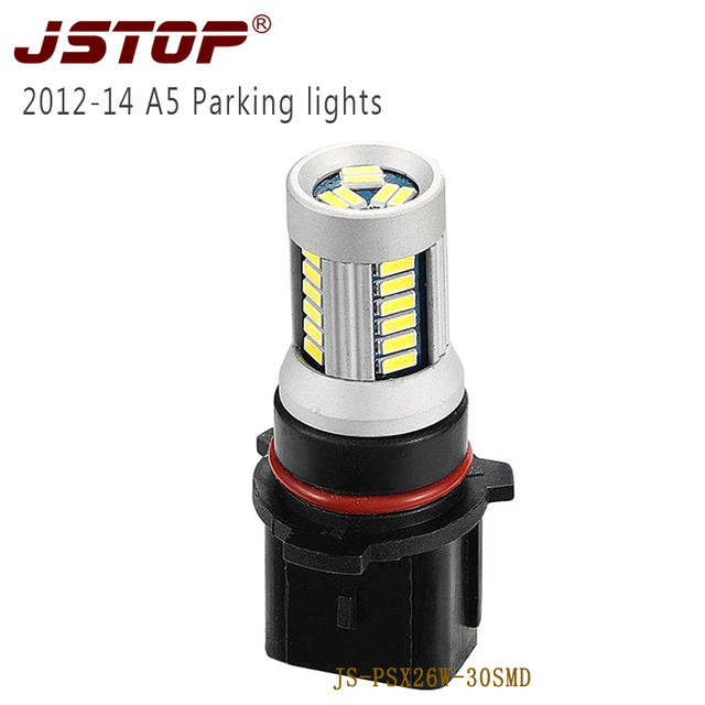 JSTOP PSX26W A5 2013-2014 Model led car lights 12V bulbs lamp 4014smd Auto External Lights canbus 6000k led 12VAC Parking lamp