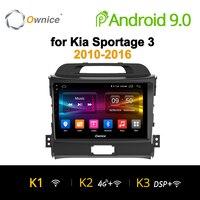 Ownice K1 K2 K3 8 Core Android 9.0 car radio gps navi player DVD for KIA sportage 2010 2011 2012 2013 2014 2015 2G RAM 32G ROM