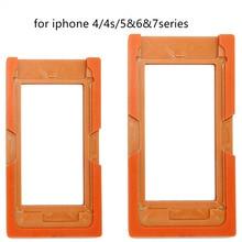 Для iPhone 4 4S 5 5c 5S 6 6 p 7 7 p ЖК-дисплей пресс-форм Экран Стекло Дисплей УФ LOCA Клей для телефона держатель формы
