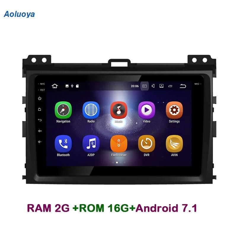 Aoluoya RAM2G Android 7.1 CAR DVD Player Rádio Navegação GPS Para Toyota Prado 120 Land Cruiser 120 2002-2010 unidade De cabeça De Áudio 3G