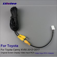 Liislee Original Video Input Switch RCA Adapter Connector Convertor Wire Cable For Toyota Camry XV50 2012~2017 Rear View Camera