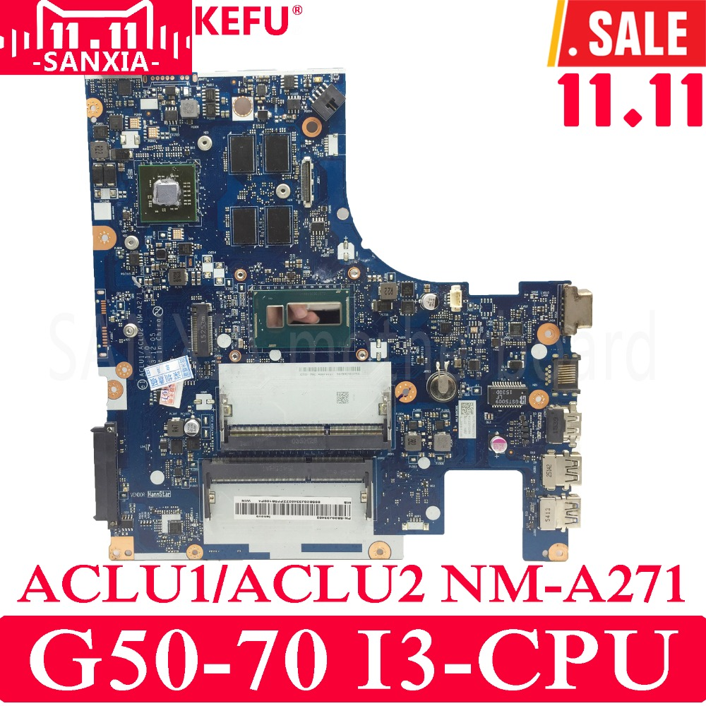 KEFU ACLU1/ACLU2 NM-A271 REV1.0 Laptop motherboard for Lenovo G50-70 Test original mainboard I3-CPU laptop motherboard compatible for lenovo g50 70 aclu1 aclu2 nm a271 sr170 i5 4200u ddr3