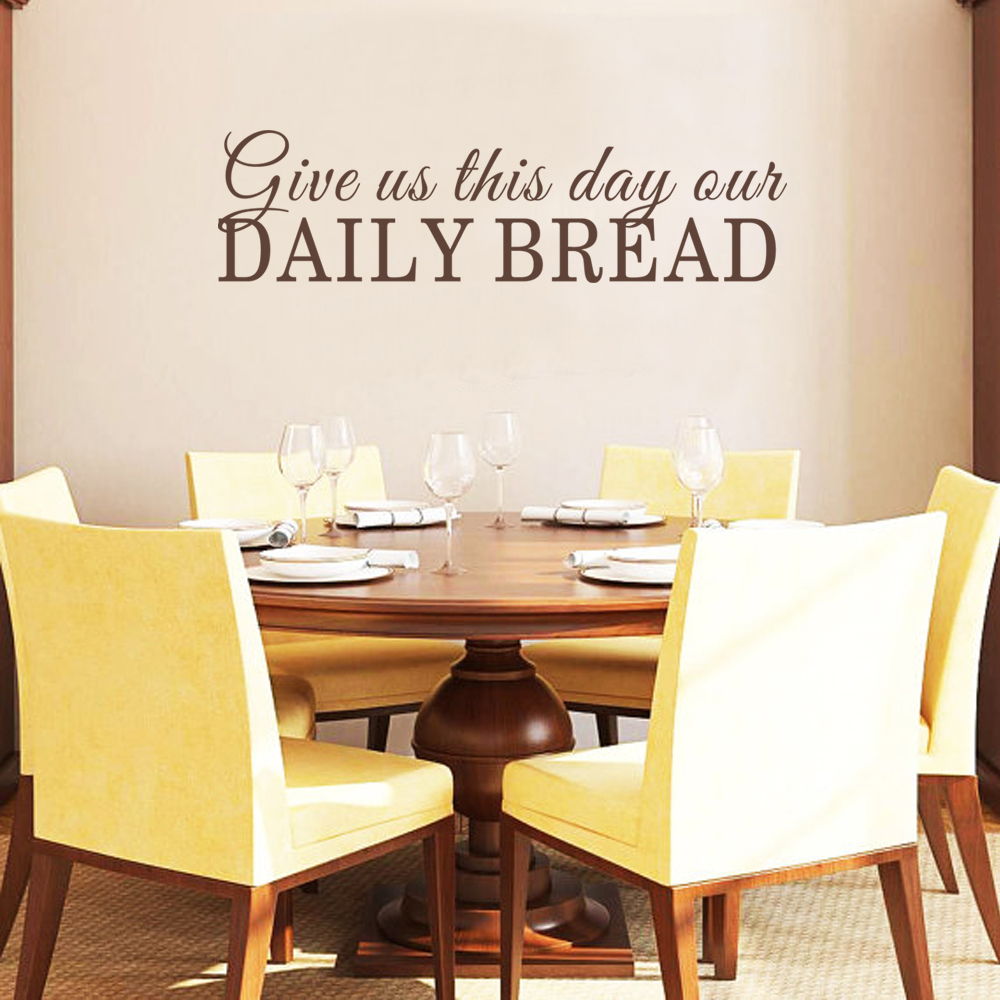 Dining room wall decal give us this day our daily bread for Dining room quote decals