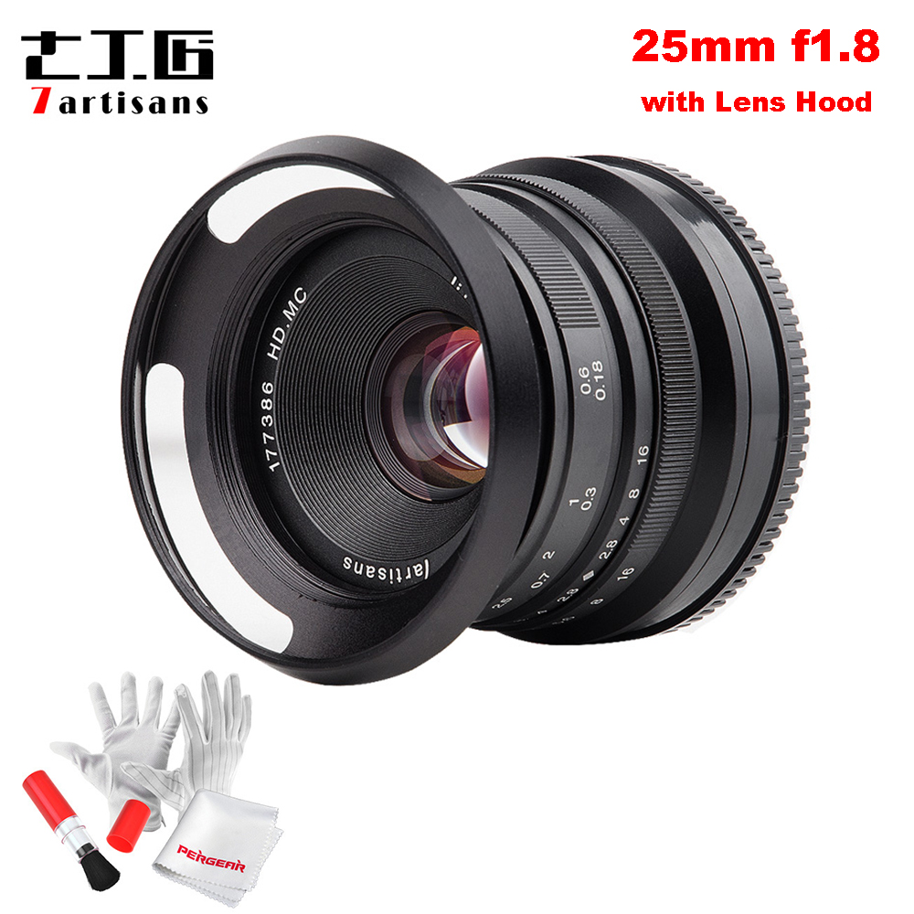 7artisans 25mm F1.8 objectif principal pour Sony E Mount pour Fujifilm & Micro 4/3 appareils photo A7 A7II A7R G1 G2 G3 X-A1 X-A10 avec pare-soleil