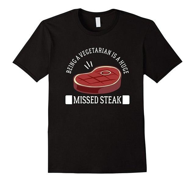 dd0cb3c94 Adulto Camiseta de Algodão Ser Vegetariano É Uma Enorme Falta Steak Grill  CHURRASCO Camiseta O Pescoço