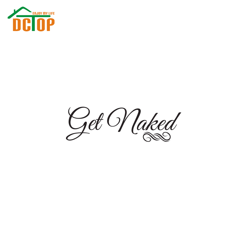 Awesome Aliexpress.com : Buy DCTOP Bathroom Saying Get Naked Bathroom Wall Art  Vinyl Decal Wall Sticker Removable Wallpaper Sticker Wall Decoration  Bathroom From ... Part 13
