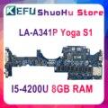 KEFU LA-A341P материнская плата для lenovo Thinkpad Yoga S1 материнская плата для ноутбука ZIPS1 LA-A341P I5-4200U 8 ГБ ОЗУ 100% тест оригинал