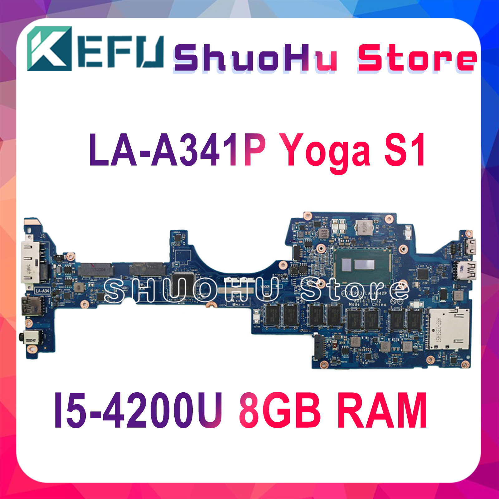 KEFU LA-A341P MOTHERBOARD For For Lenovo Thinkpad Yoga S1 Laptop Motherboard ZIPS1 LA-A341P I5-4200U 8GB RAM 100% Test Original