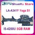 KEFU LA-A341P için Lenovo Thinkpad Yoga S1 Laptop anakart ZIPS1 LA-A341P SR1EA I5-4200U 8GB RAM 100% test orijinal
