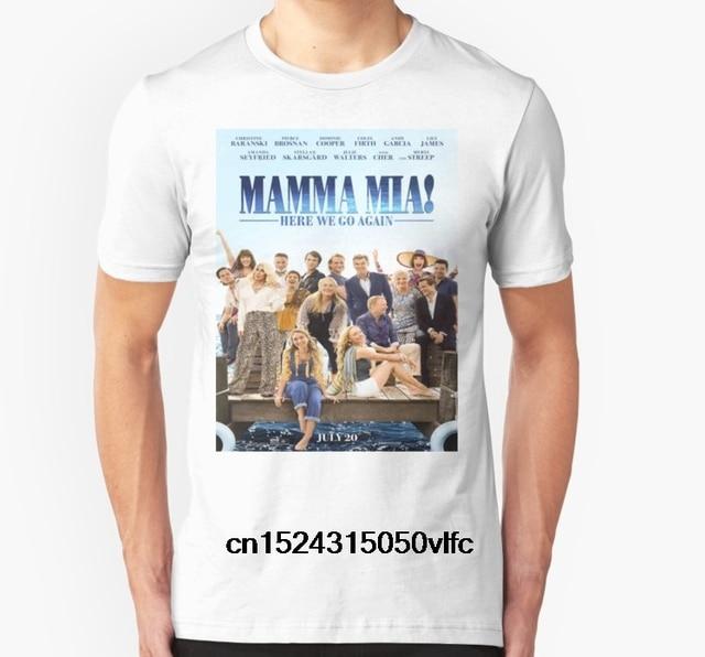 b8ff60438 Fashion Cool Men T shirt Women Funny tshirt Mamma Mia Here We Go Again!  Customized Printed T-Shirt