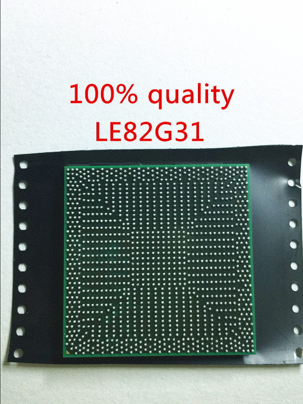 free shipping LE82G31 LE82G31 Chip is 100% work of good quality IC with chipset BGAfree shipping LE82G31 LE82G31 Chip is 100% work of good quality IC with chipset BGA