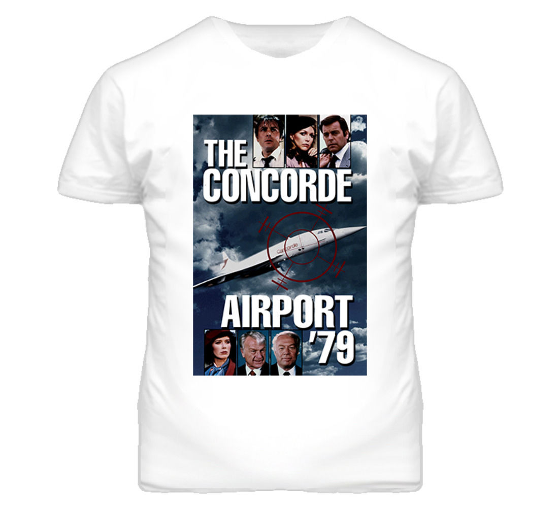 The concorde airport 79 disaster movie kennedy albert for Which t shirt brand is the best