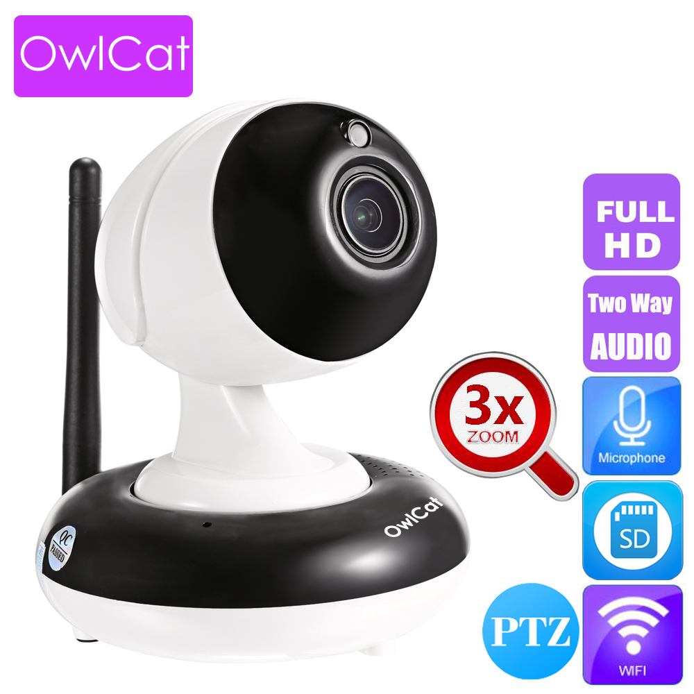 OwlCat HD 1080P CCTV Video Baby Monitor WiFi IP Camera Dome Wireless Surveillance Web Cam 3x PTZ Two Way Audio Talk Intercom wireless security cam 960p hd video surveillance recording streamed on smart devices 2 way audio surveillance nanny or pet cam