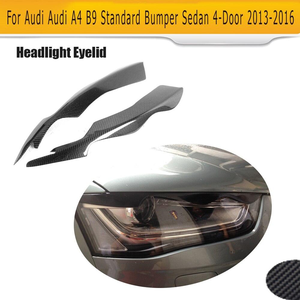 B9 Carbon Fiber Front Headlight Eyebrows HeadLamp Covers Mask Eyelids for Audi A4 B9 Standard Sedan 2013 - 2016 Non Sline 2PC free shipping carbon fiber headlight covers eyelids eyebrows fit for mazda 6 vi ruiyi 09 13