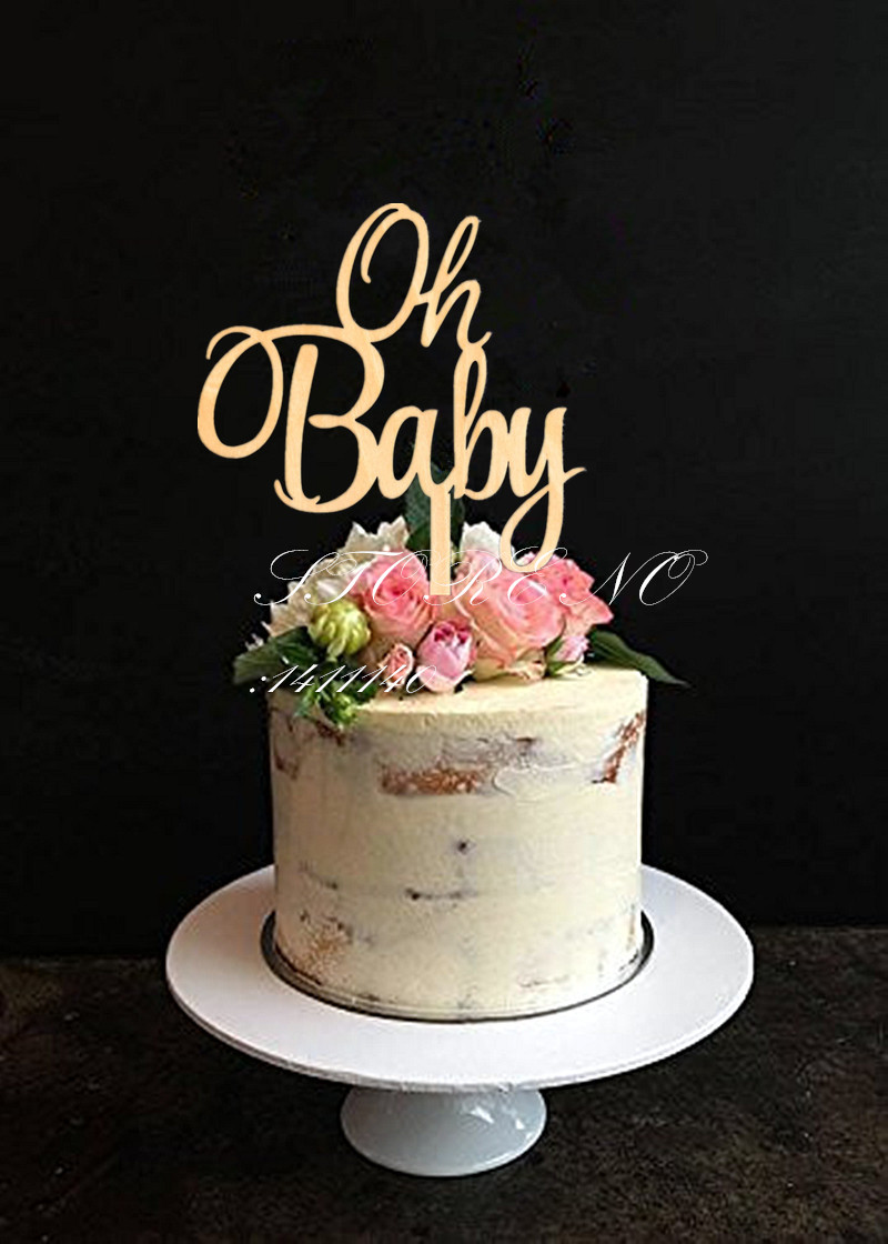 Oh Baby Cake Topper for Baby Shower Cake Decoration Wooden Wood Cake Topper Baby Birthday Decoration free shipping in Cake Decorating Supplies from Home Garden