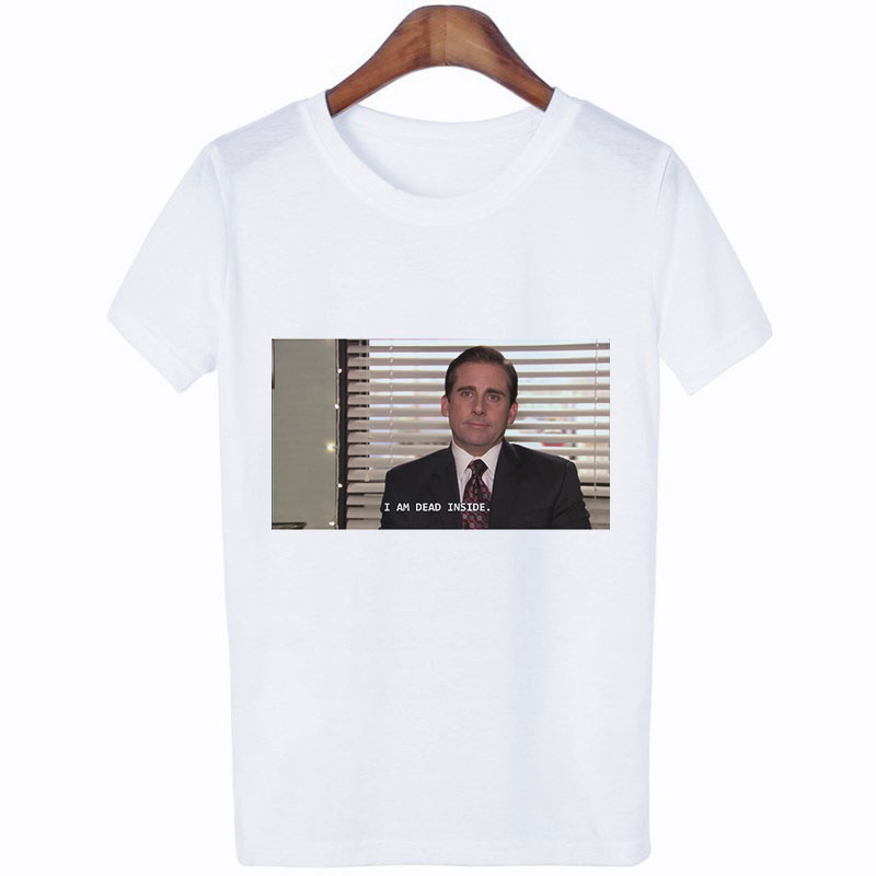 Office Michael Scott I Am Dead Inside Quotes Funny Printed Tshirt White Short Sleeve O-Neck Women Tee Tumblr Harajuku Casual Top