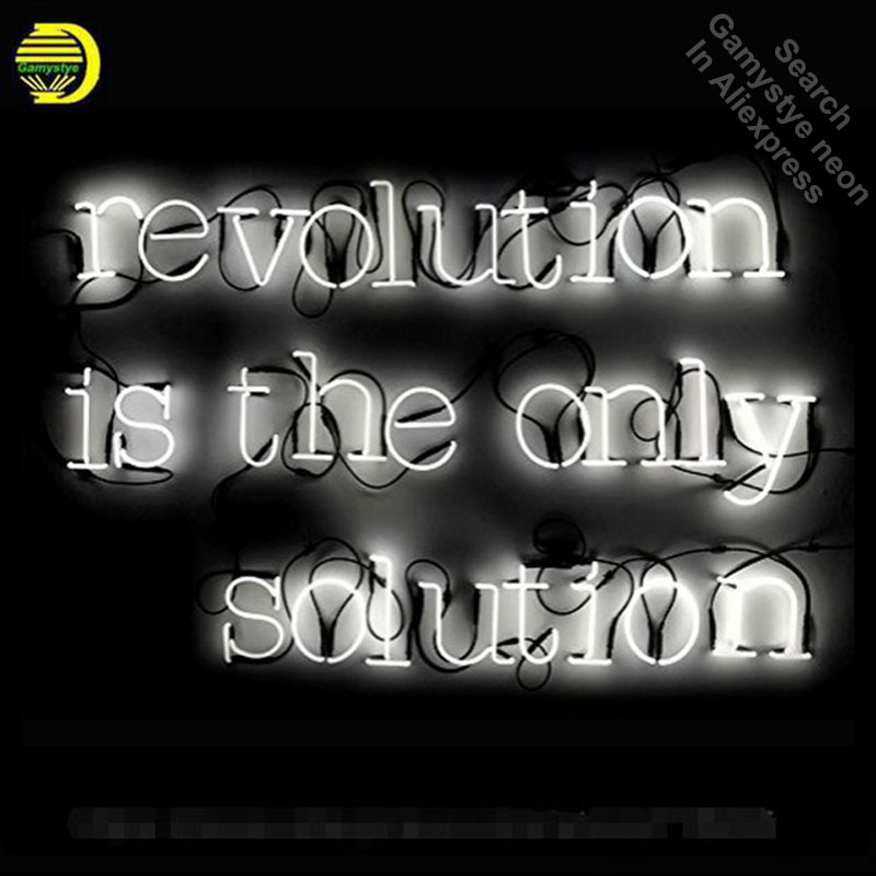 Neon Signs For REVOLUTION IS THE ONLY SOLUTION Neon Bulbs Sign Handcraft Recreation Room Neon Light Lamps Home Display no frameNeon Signs For REVOLUTION IS THE ONLY SOLUTION Neon Bulbs Sign Handcraft Recreation Room Neon Light Lamps Home Display no frame