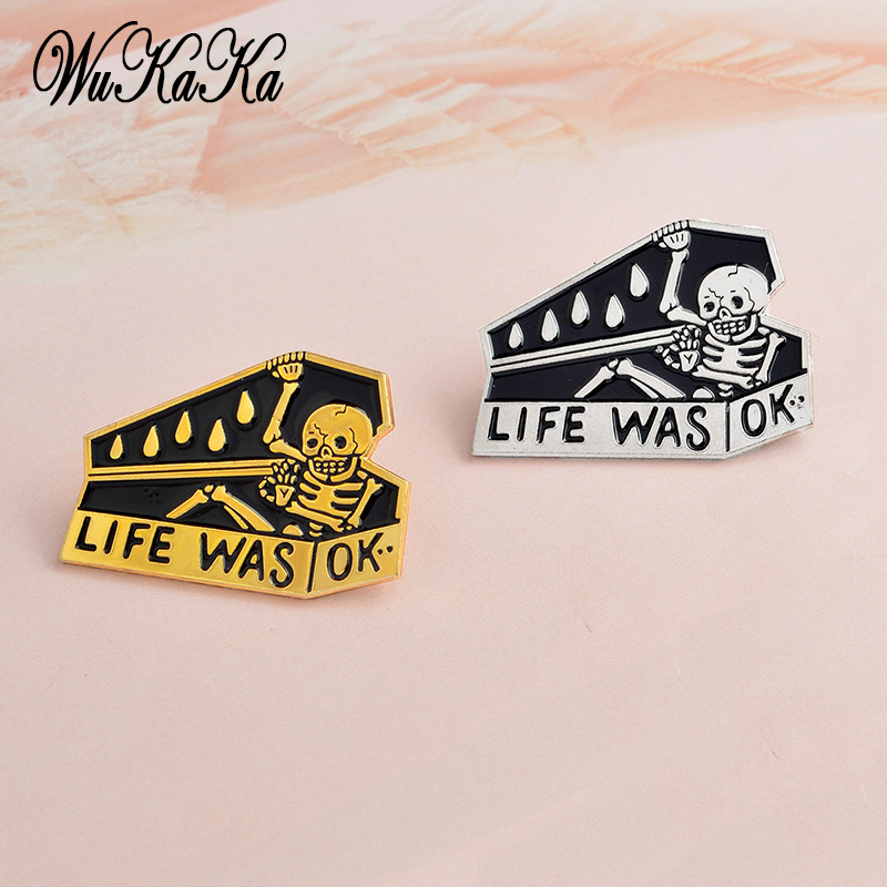 2018 Creativity Blife was ok Skeleton Enamel Pin Brooches Button Pins Clothes Jeans Suit Safety Backpack Badges Jewelry