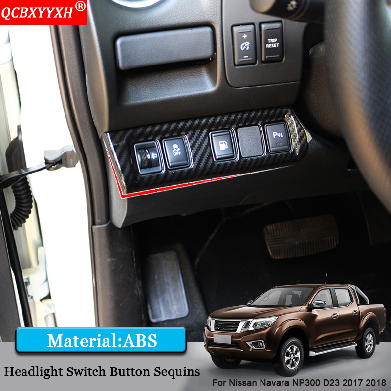US $26 99 15% OFF|QCBXYYXH Car Styling ABS Headlight Switch Button Sequins  Internal Stickers Car Accessories For Nissan Navara NP300 D23 2017 2018-in