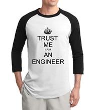 Adult Trust Me I Am An font b Engineer b font letters men t shirt 2017