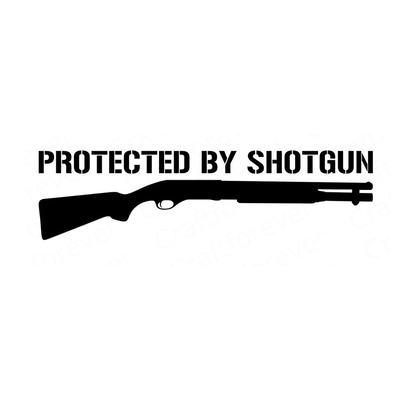 15X4CM PROTECTED BY SHOTGUN Gun Vinyl Decals Car Sticker S8-0044