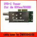 DM800 Sintonizador de Cabo DVB-C Sintonizador de Cabo Para DM800C DM800SE Frete Grátis