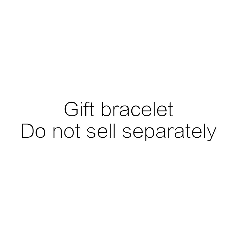 Gift bracelet-Do not sell separately