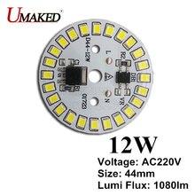 12W 44mm AC 220 V LED PCB có tích hợp IC driver cho bóng đèn ánh sáng, trắng ấm/trắng Driverless nhôm tàu hàng miễn phí