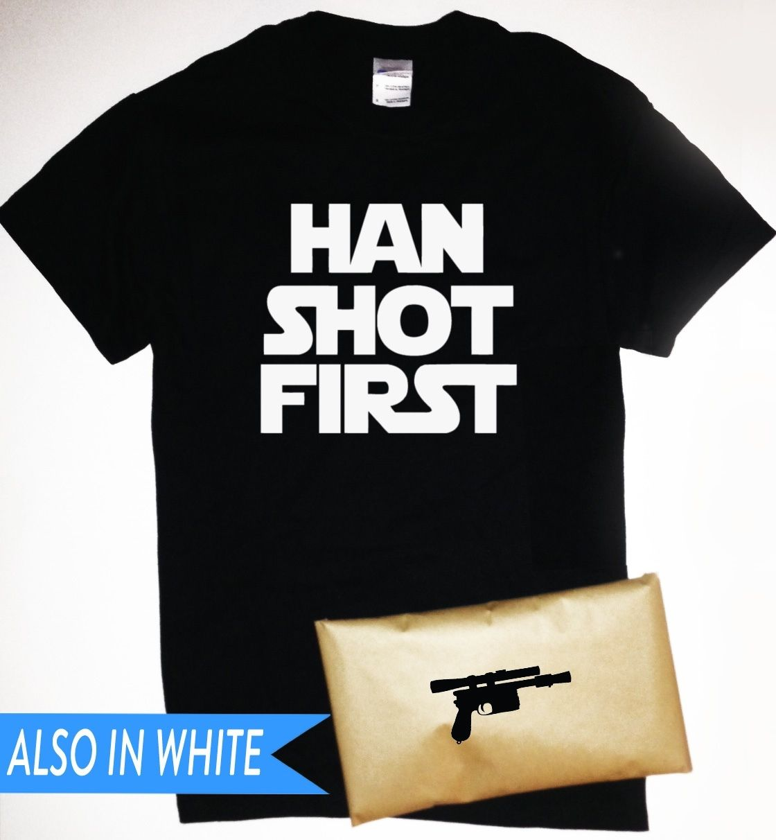 Han Shot First T-Shirt with Blaster Pistol Packaging Star Wars Solo Free shipping Harajuku Tops Fashion Classic Unique