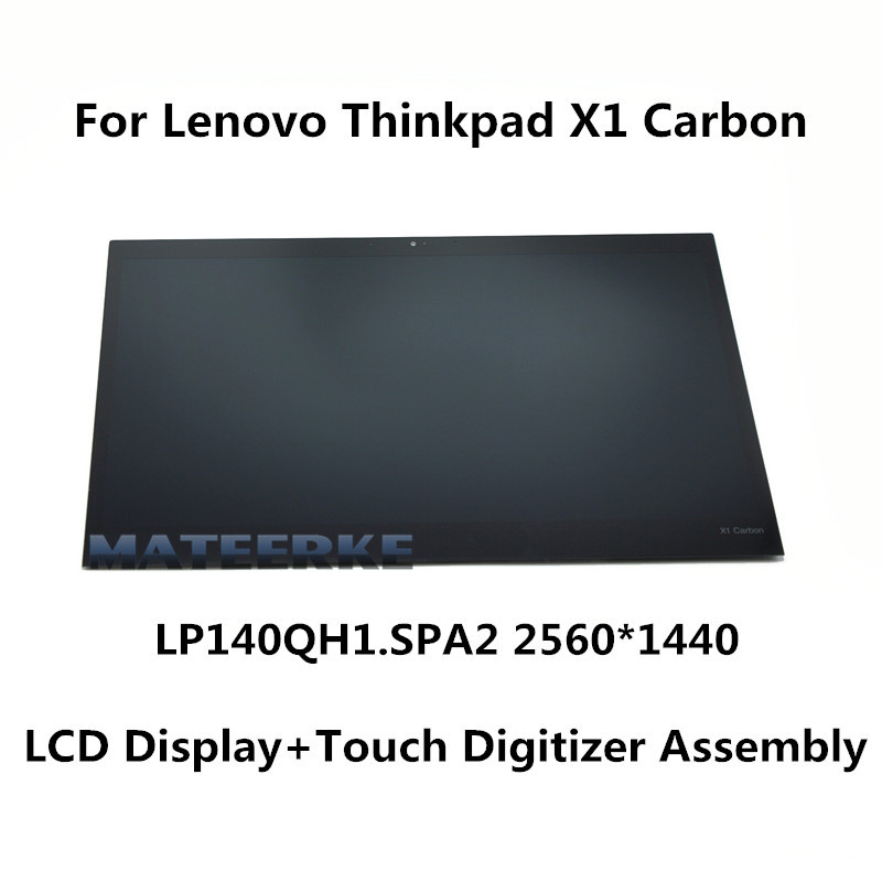 For Lenovo Thinkpad X1 Carbon 2560X1440 LP140QH1.SPA2 14 inch Full LCD Screen+Touch Digitizer Assembly Replacement